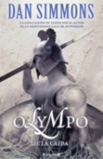 Olimpo Ii: La Caida por Dan Simmons epub