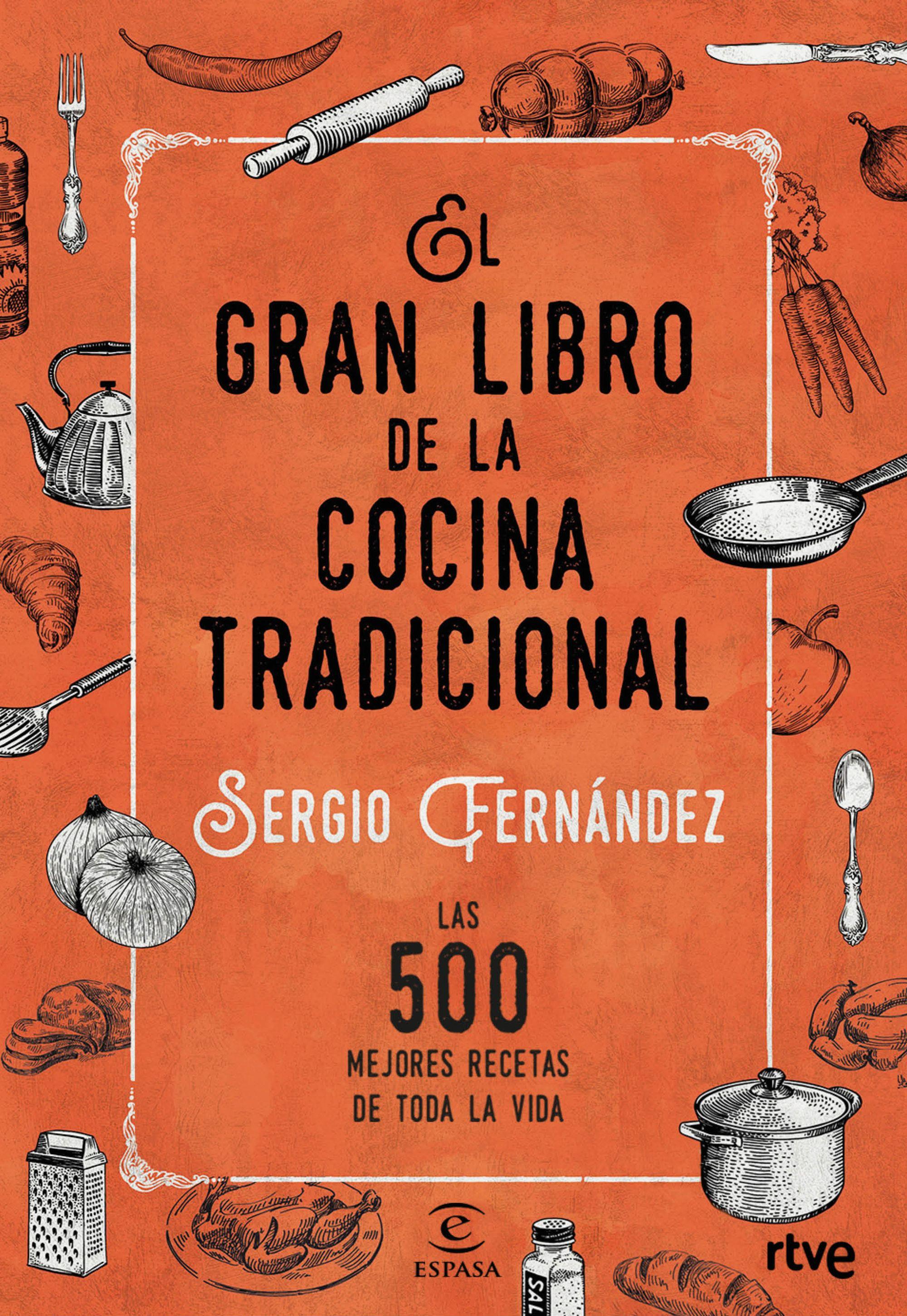 El Gran Libro De La Cocina Tradicional por Sergio Fernandez