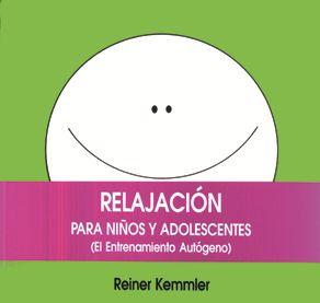 Relajacion Para Niños Y Adolescentes por Reiner Kemmler