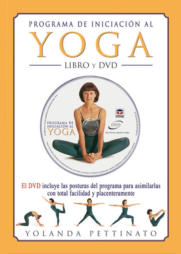 Programa De Iniciacion Al Yoga + Dvd por Yolanda Pettinato epub