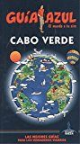 Cabo Verde (guía Azul 2017) 3ª Ed. por Jesus Garcia Marin