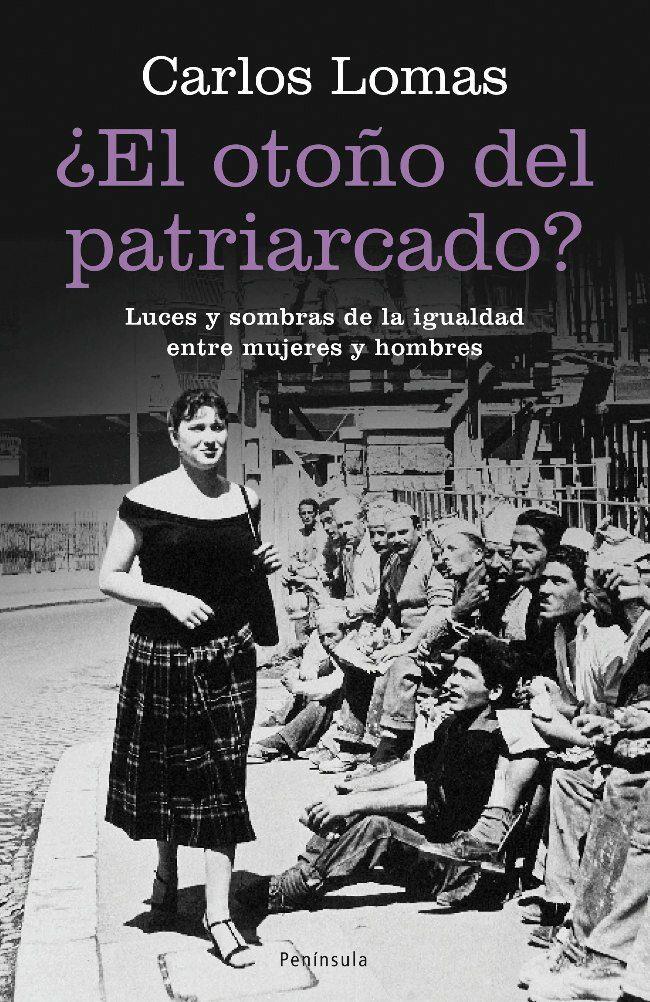 Resultado de imagen de ¿el otoño del patriarcado? libro
