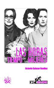 Las Horas: El Tiempo De Las Mujeres por Octavio Salazar Benitez epub