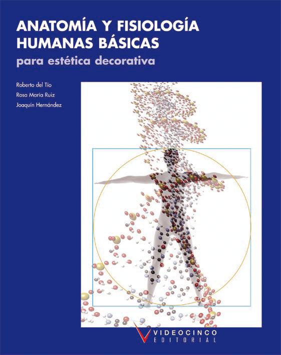 ANATOMIA Y FISIOLOGIA HUMANAS BASICAS PARA ESTETICA DECORATIVA | VV ...