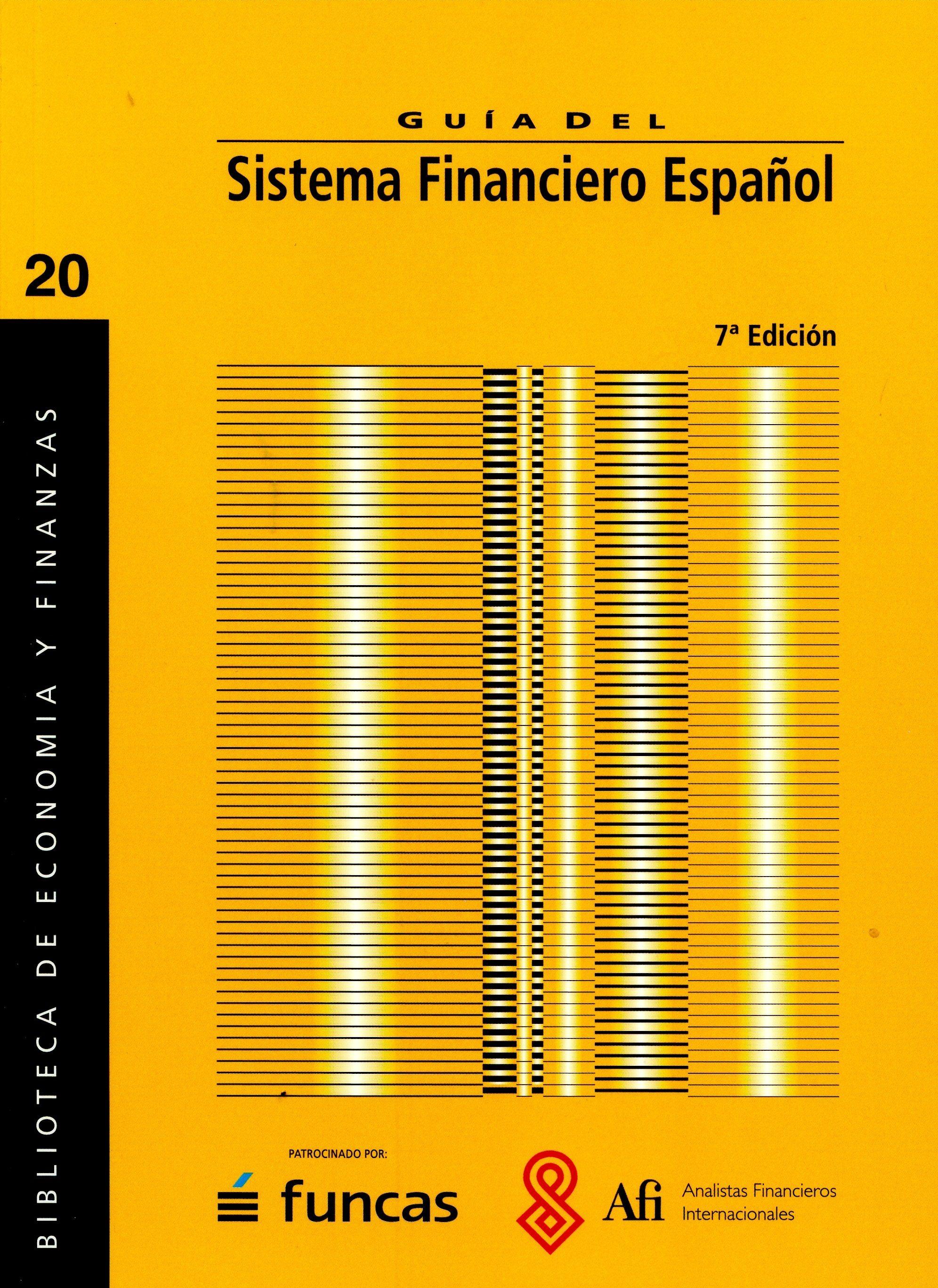 Sistema Financiero Español por Vv.aa.