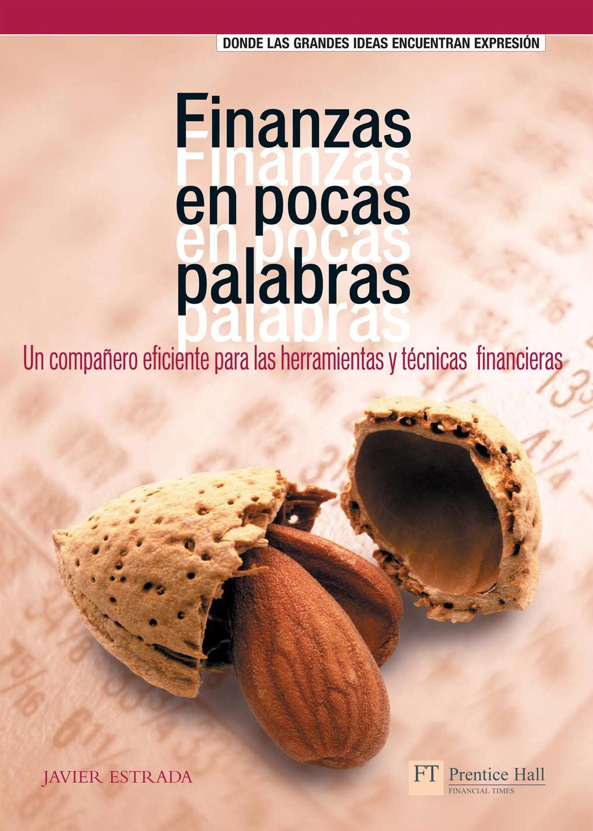 Finanzas En Pocas Palabras por Javier Estrada Gratis