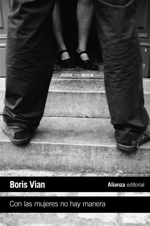 con las mujeres no hay manera-boris vian-9788491811459