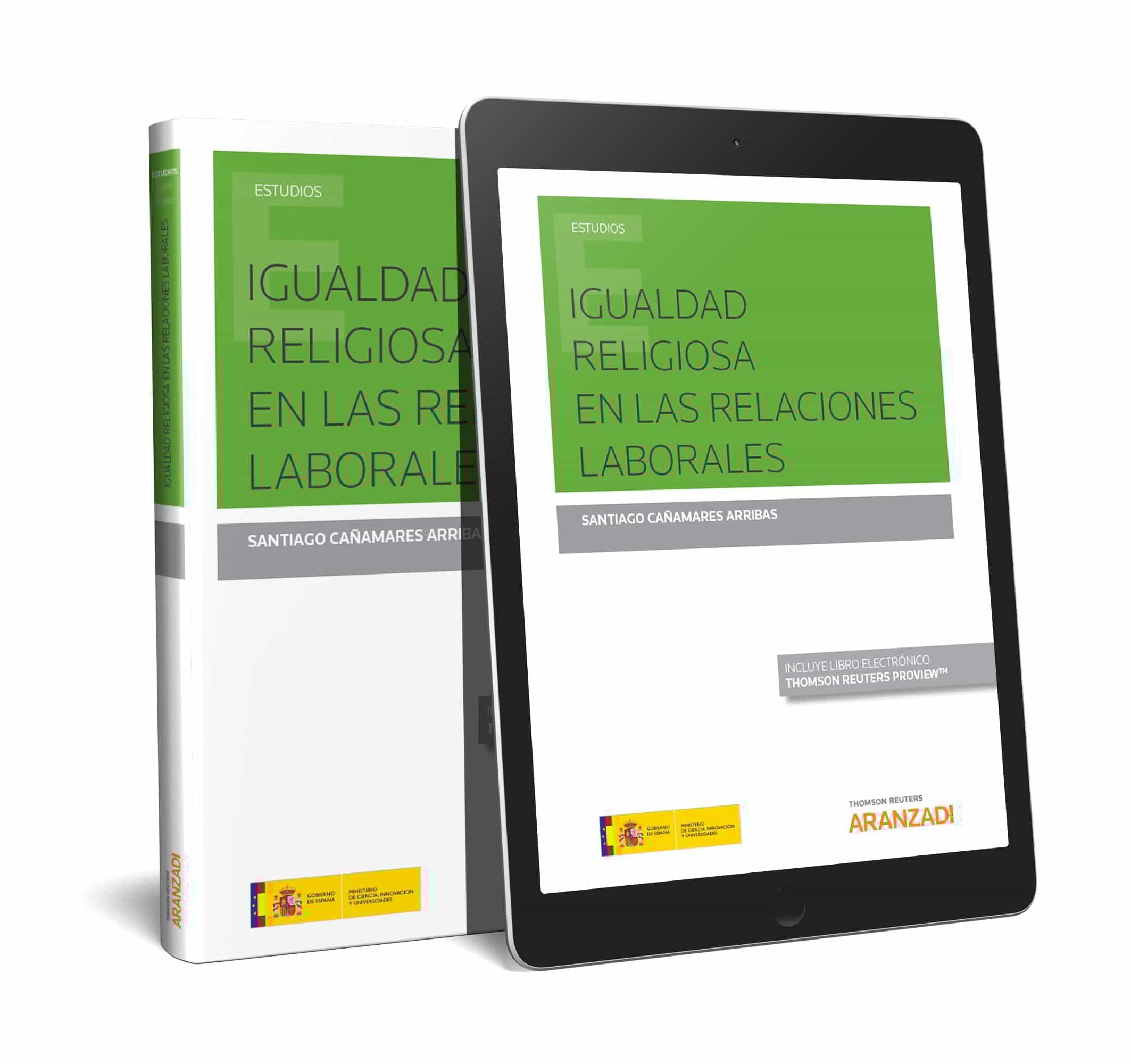 Igualdad Religiosa En Las Relaciones Laborales por Santiago Cañamares Arribas
