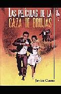 Las Peliculas De La Caza De Brujas por Javier Coma epub