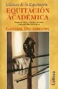 equitacion academica: preparacion y adiestramiento para pruebas d e doma-general decarpentry-9788496060159