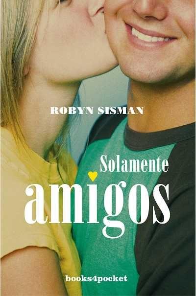 Solamente Amigos por Robyn Sisman Gratis