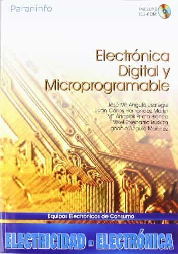 Electronica Digital Y Microprogramable (incluye Cd-rom) por Vv.aa.