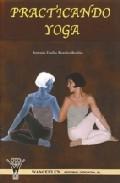 Practicando Yoga por Antonio Emilio Morales Berdon Gratis