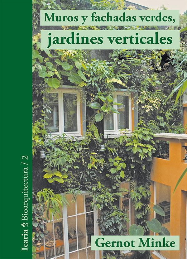 muros y fachadas verdes jardines minke