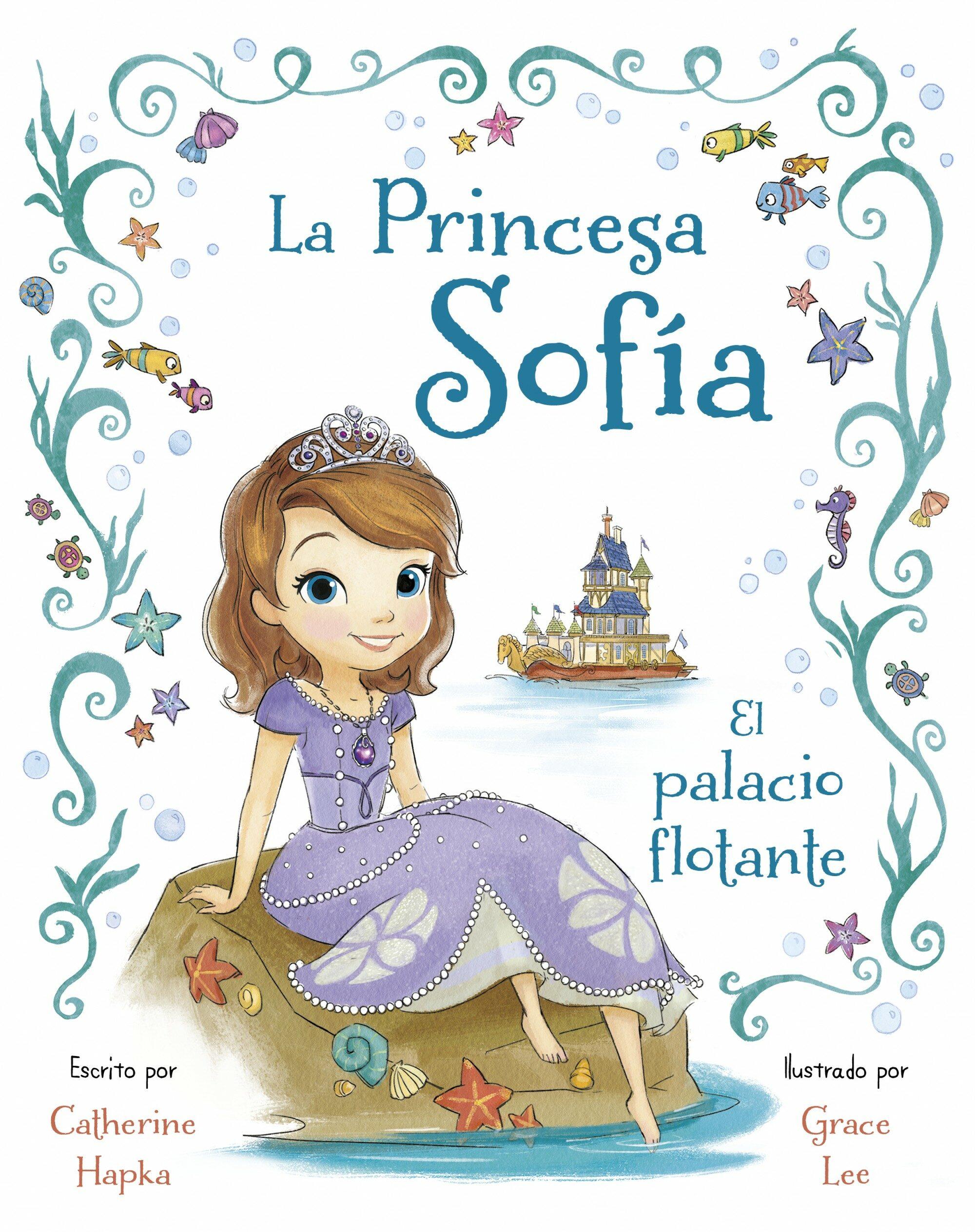 Worksheet. LA PRINCESA SOFIA EL PALACIO FLOTANTE  VVAA  Comprar libro
