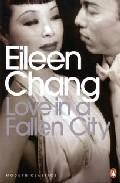 Love In A Fallen City por Eileen Chang epub
