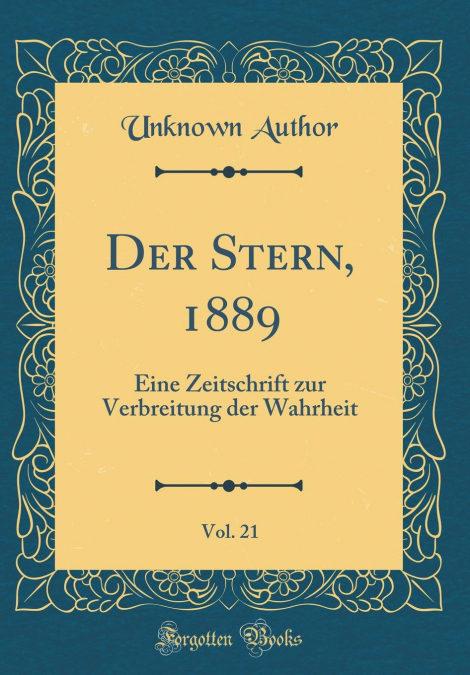 Der Stern, 1889, Vol. 21 por Unknown Author-