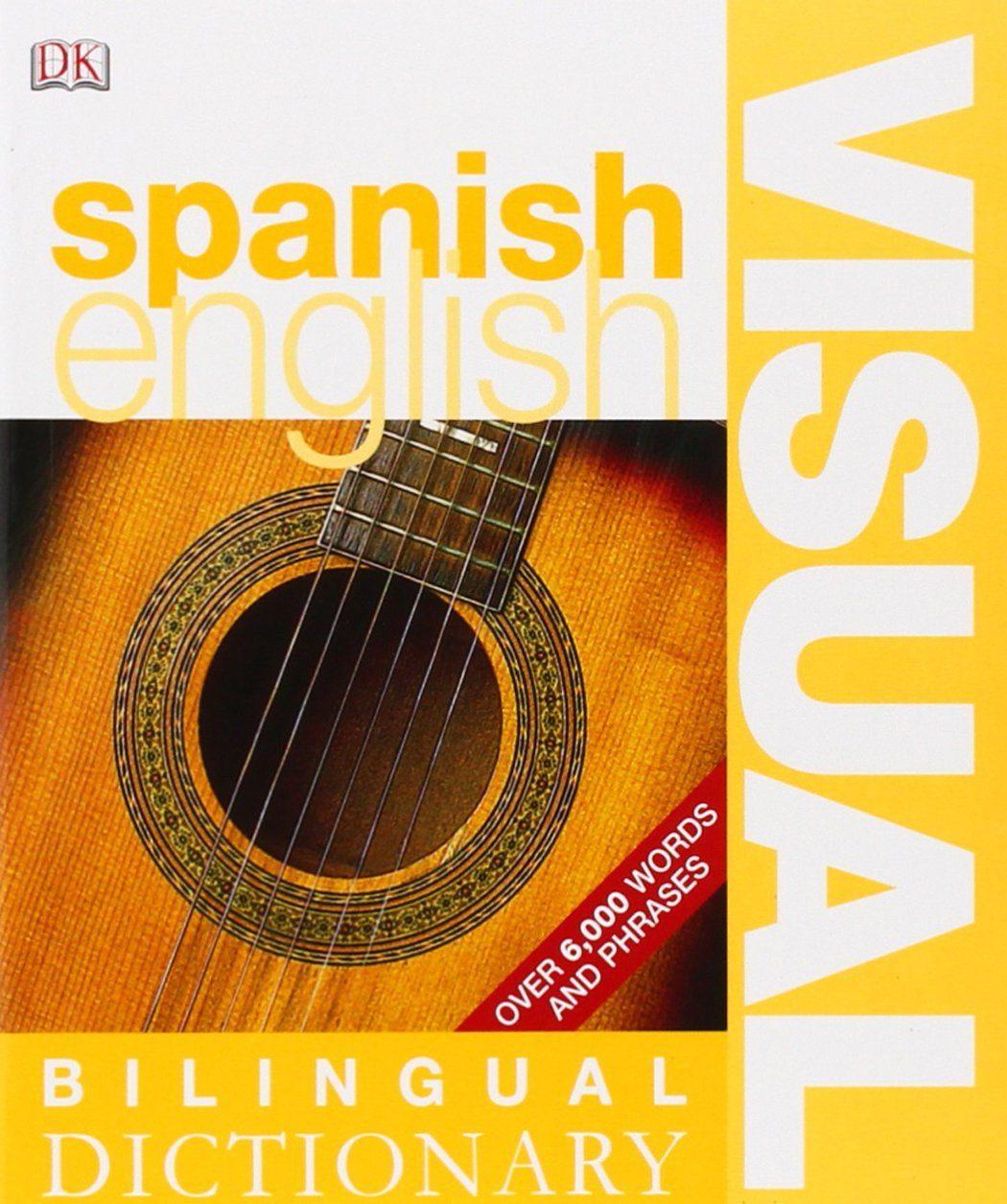 Spanish English Bilingual Visual Dictionary por Vv.aa. Gratis