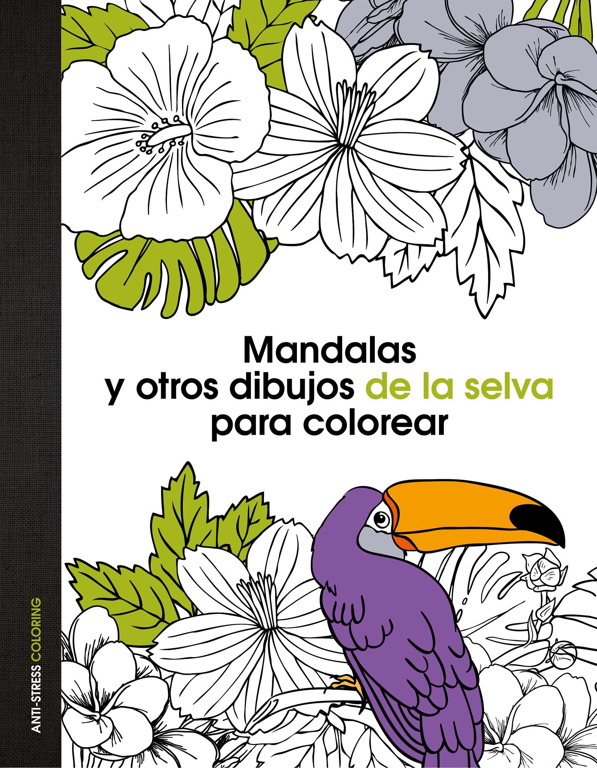 MANDALAS Y OTROS DIBUJOS DE LA SELVA PARA COLOREAR | VV.AA ...