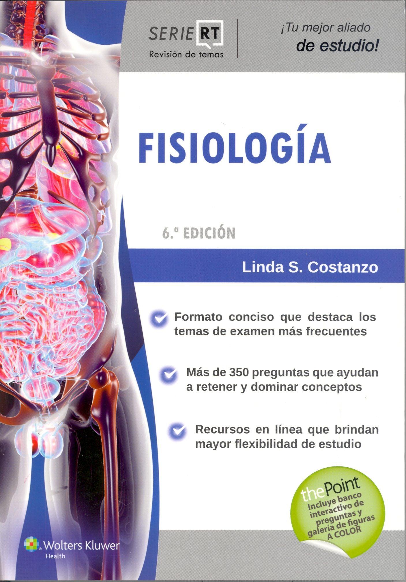 SERIE REVISION DE TEMAS. FISIOLOGIA (6ª ED.) | LINDA S. COSTANZO ...