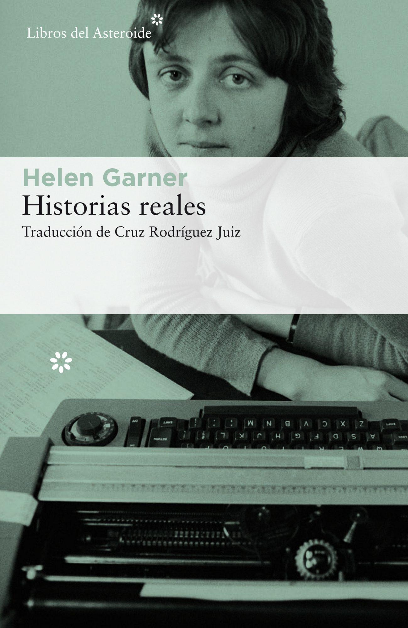 Historias Reales   por Helen Garner