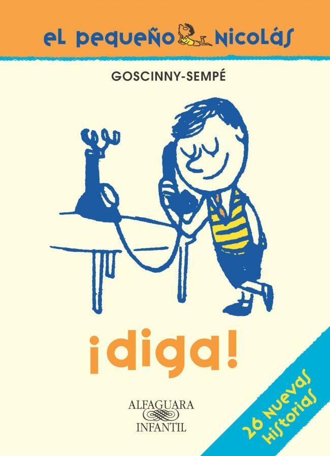 ¡diga¡ (el Pequeño Nicolas) por Rene Goscinny;                                                                                    Jean-jacques Sempe Gratis
