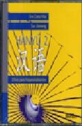 Chino Para Hispanohablantes (cd2) (2cds)  Hanyu 2 por Eva Costa;                                                                                    Sun Jiameng