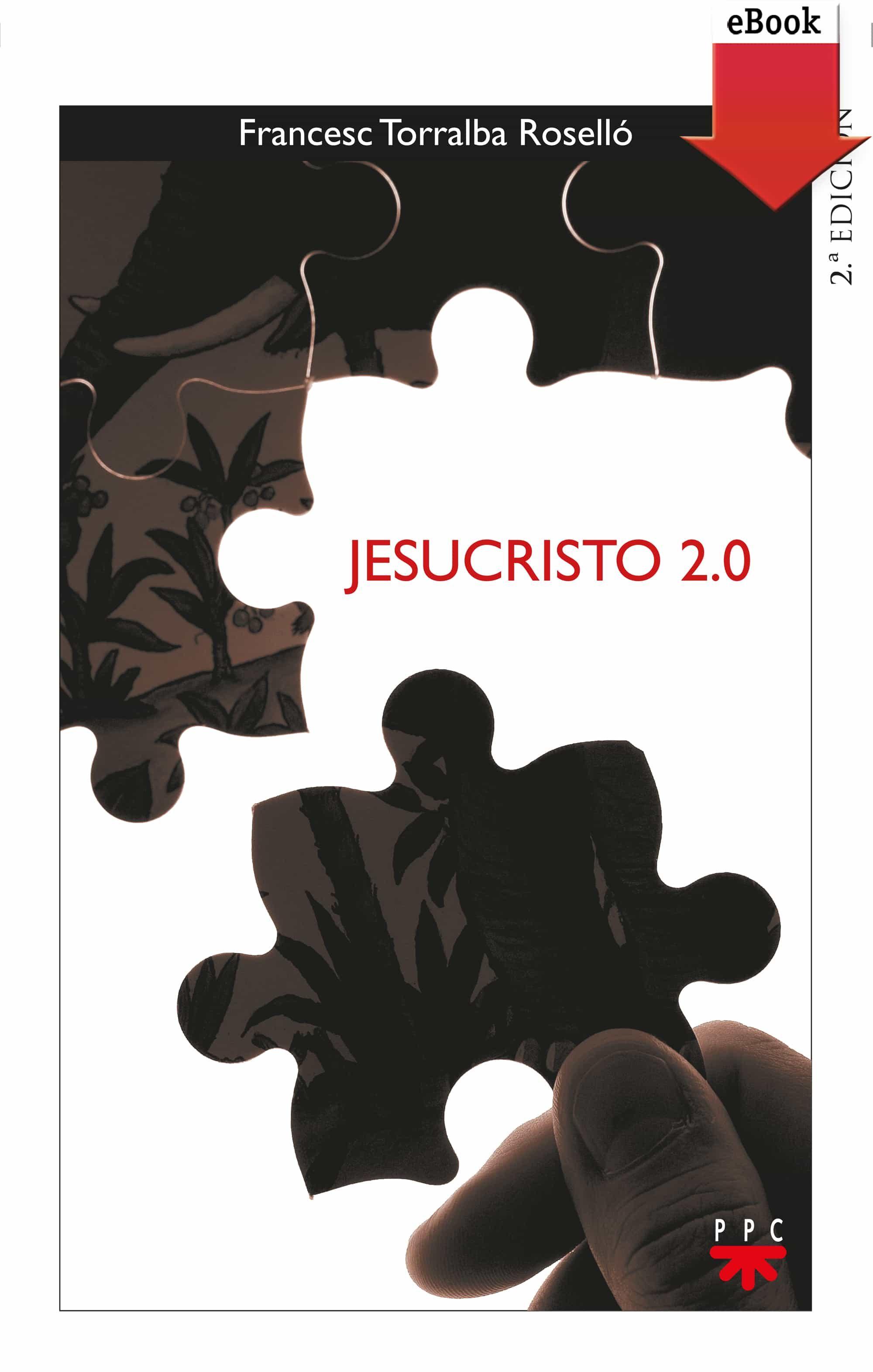 Jesucristo 2.0 (ebook-epub)   por Francesc Torralba Rosello
