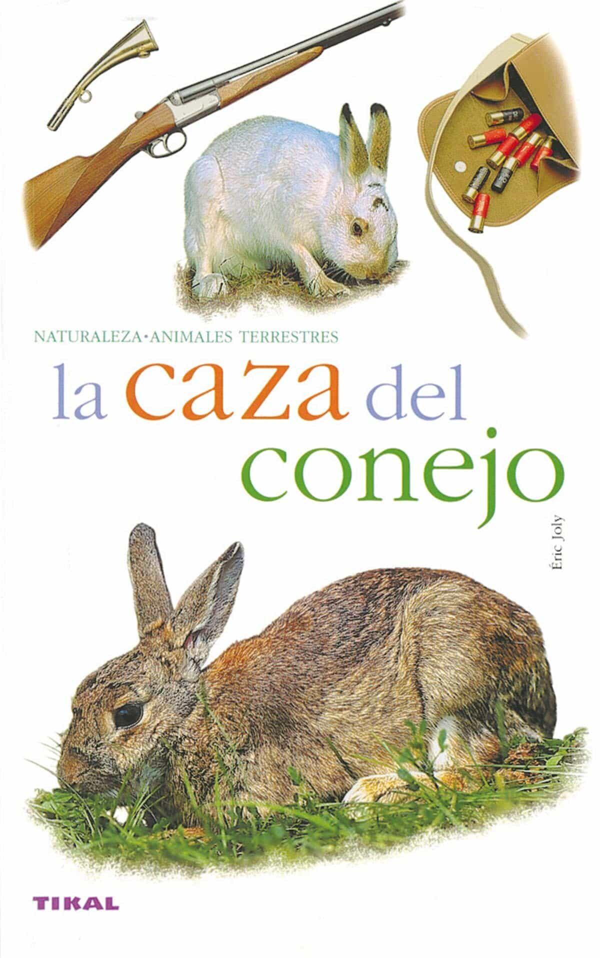 La Caza Del Conejo por Vv.aa.