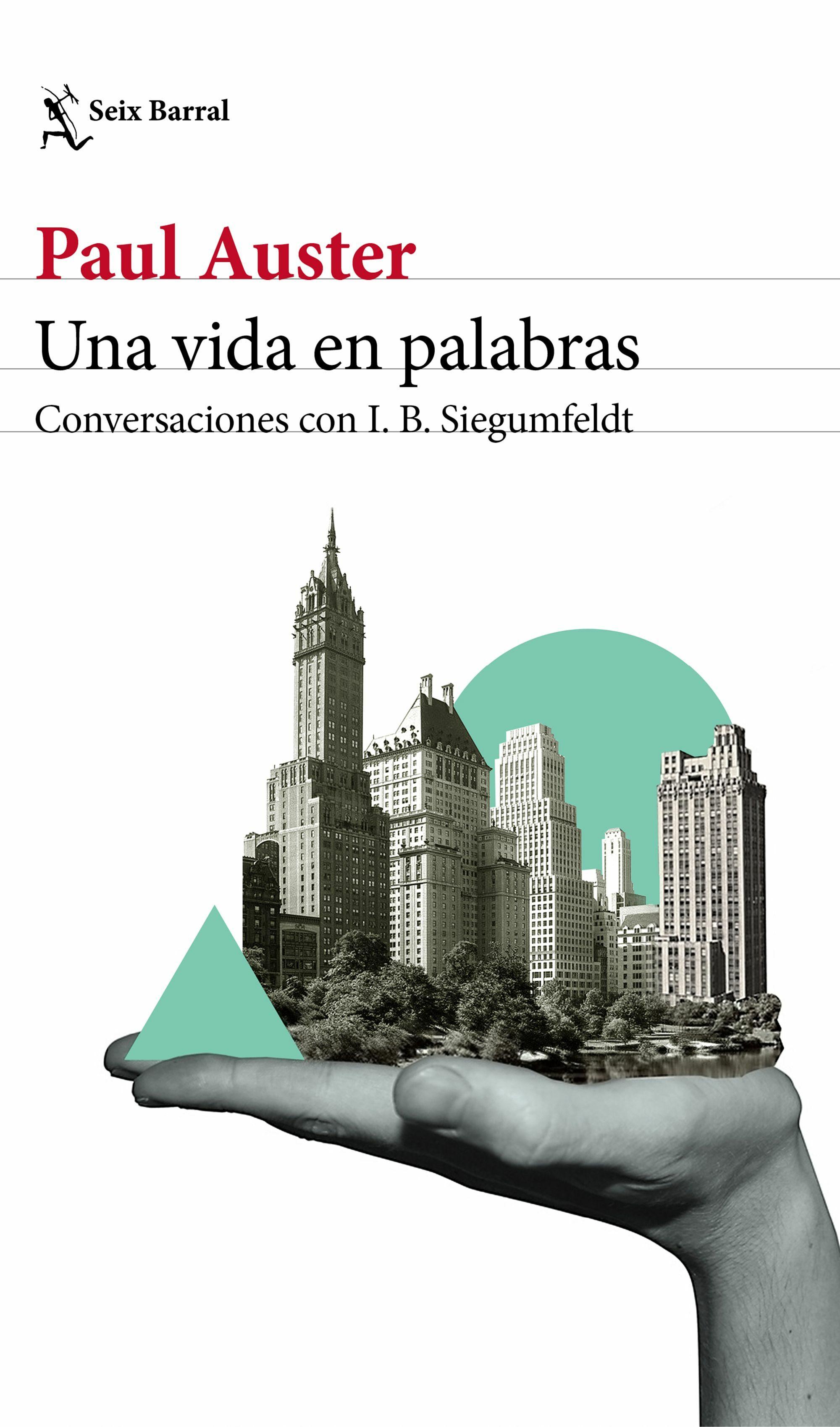 Una Vida En Palabras por Paul Auster;                                                           Inge-birgitte Siegumfeldt