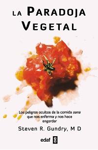 Resultado de imagen de la paradoja vegetal
