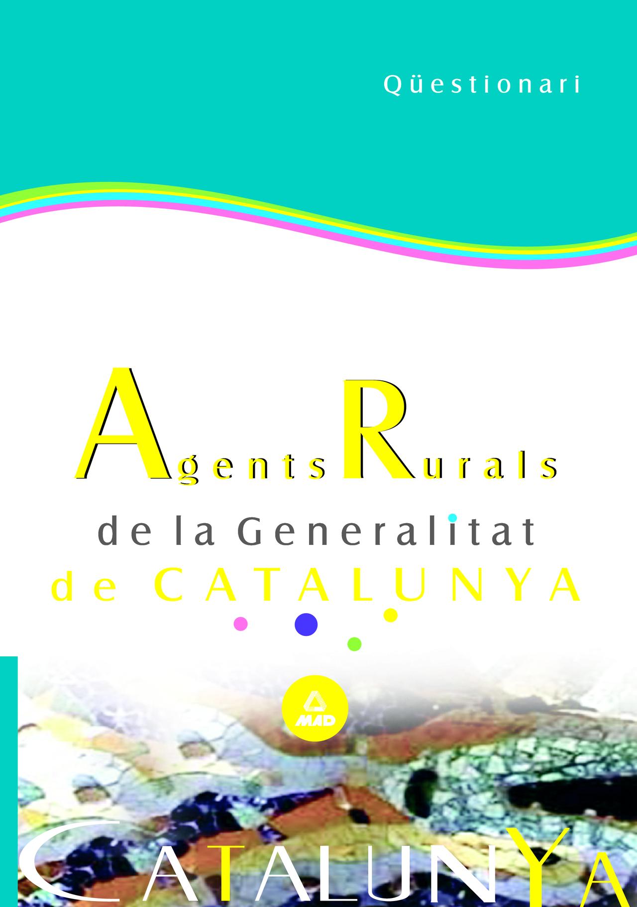 Agents Rurals De La Generalitat De Catalunya. Qüestionari por Vv.aa. Gratis