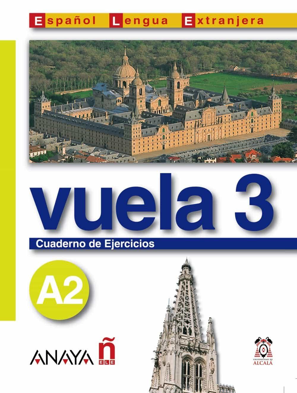Vuela 3: Cuaderno De Ejercicios A2 (intensivo) (ele: Español Leng Ua Extranjera) por Vv.aa.