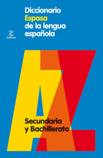 diccionario espasa de la lengua española. secundaria y bachillera to-9788467030969