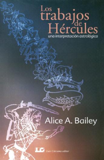 Los Trabajos De Hercules. Una Interpretacion Astrologica por Bailey Alice A. epub