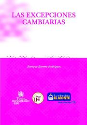 Las Excepciones Cambiarias por Enrique Barrero Rodriguez
