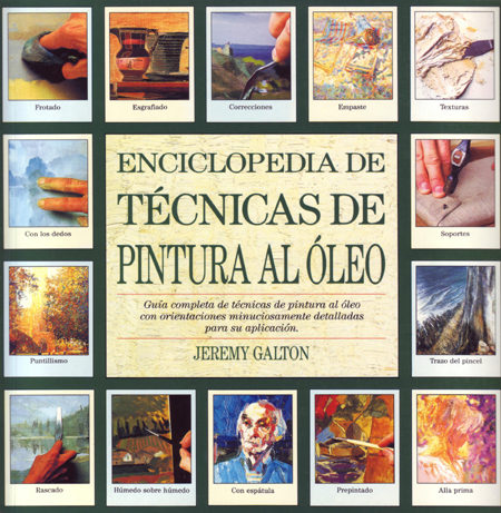 Enciclopedia De Tecnicas De Pintura Al Oleo 6ª Ed Jeremy Galton