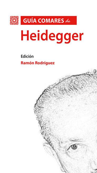Guia Comares De Heidegger por Ramon Rodriguez
