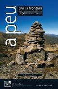 A Peu Per La Frontera!: 15 Passejades I Excursions Pel Pallars So Bira por Jordi Tutusaus epub