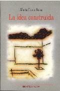 La Idea Construida por Alberto Campo Baeza epub