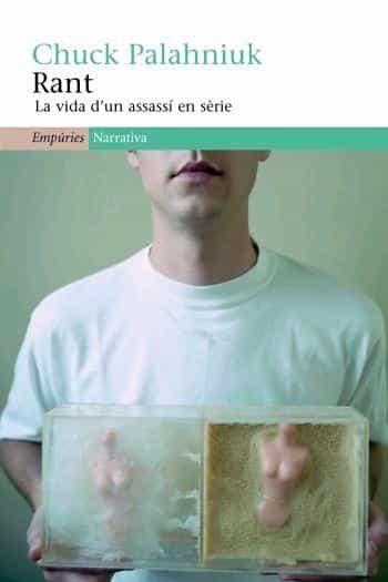 Rant: La Vida D Un Assassi En Serie por Chuck Palahniuk epub