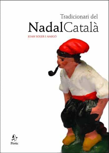 Tradicionari Del Nadal Catala por Joan Soler I Amigo Gratis