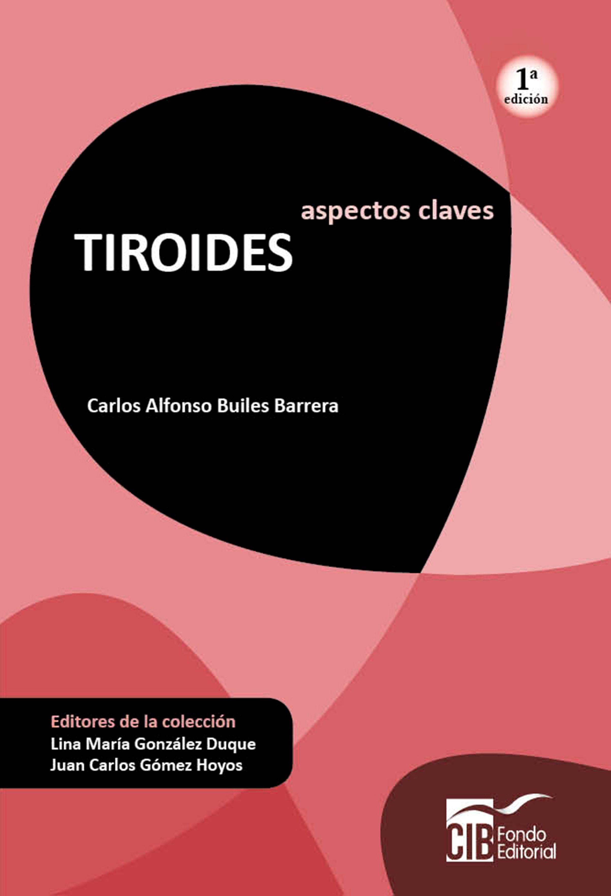 ASPECTOS CLAVES TIROIDES EBOOK   CARLOS ALFONSO BUILES BARRERA ...