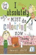 I Absolutely Must Do Colouring-in Now Or Drawing Sticking por Lauren Child