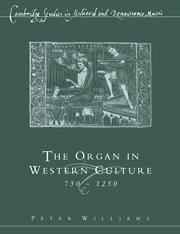 Organ In Western Culture 750-1250 por Peter Williams