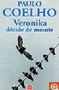 Veronika Decide De Mourir por Paulo Coelho