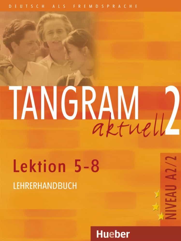 Tangram Aktuell. A2.2. Lehrerbuch por Vv.aa. epub