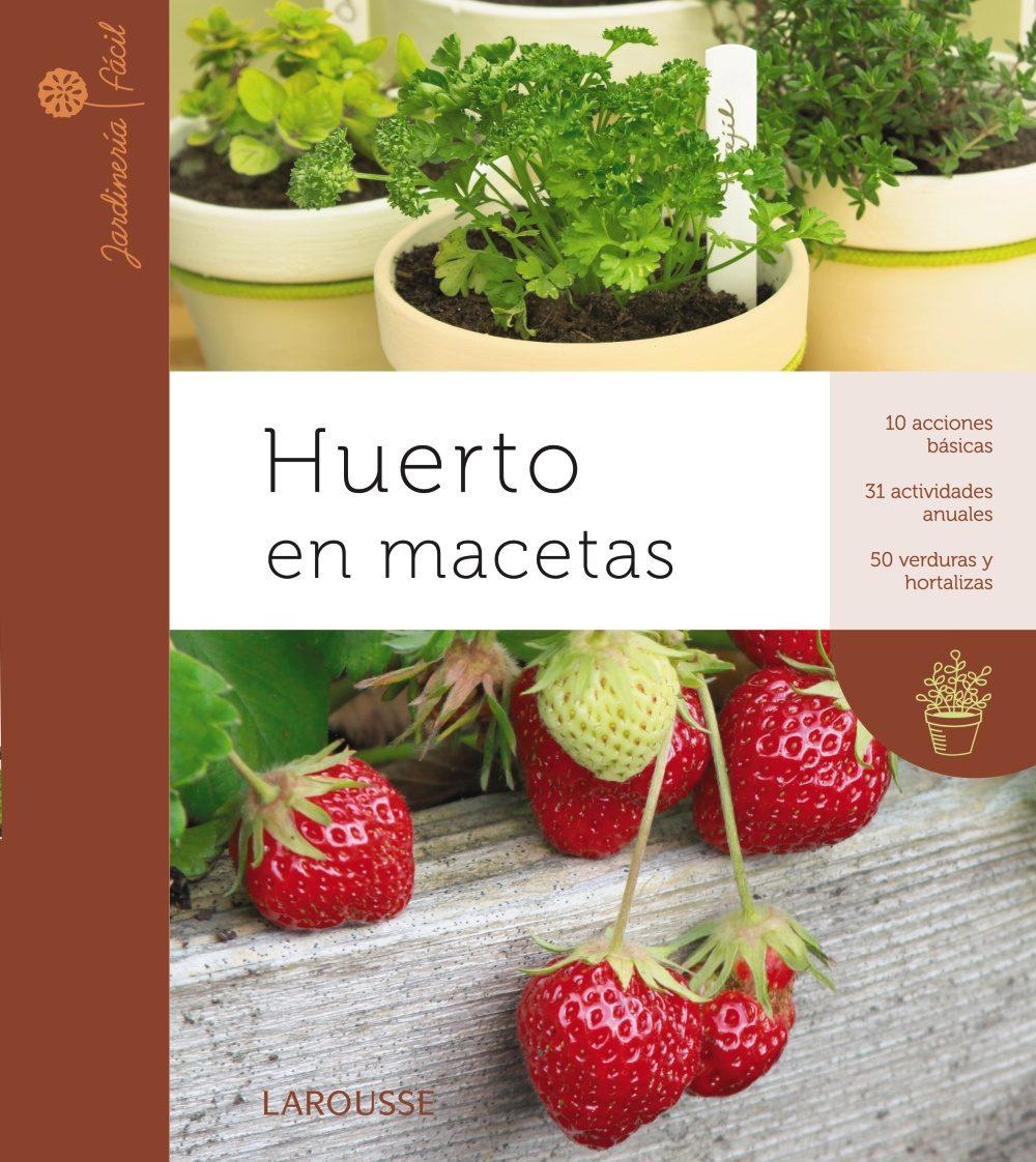 HUERTO EN MACETAS VVAA Comprar libro 9788415411079