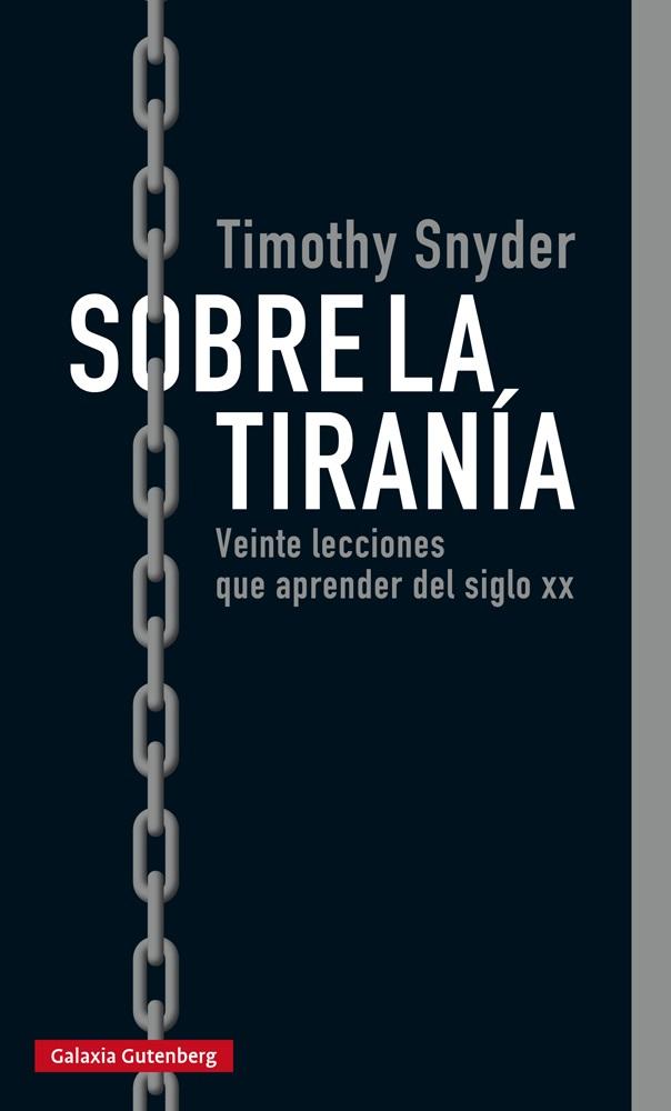 Resultado de imagen de Timothy Snyder Sobre la tiranía