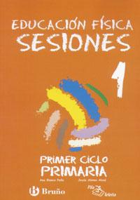 Educacion Fisica: Sesiones (educacion Primaria, Primer Ciclo) por A. Blanco Peña epub